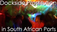 Dockside Prostitution in South African Ports